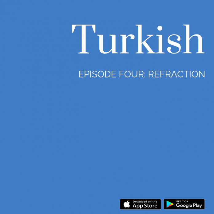 The OpTranslate Podcast Turkish: Refraction – Defocus Media